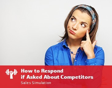 How to Respond If Asked About Competitors